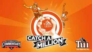 It's back - Tui Catch a Million!