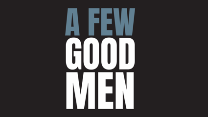 A Few Good Men - Episode 12: Anton Lienert Brown